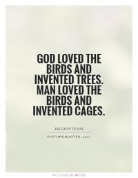 A Large Aviary saying