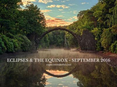 Equinox + Eclipses SEPT 2016 (2)